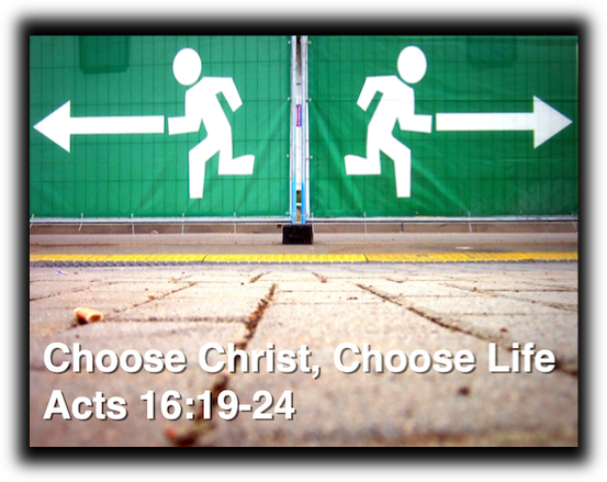 Choose Christ, Choose Life!