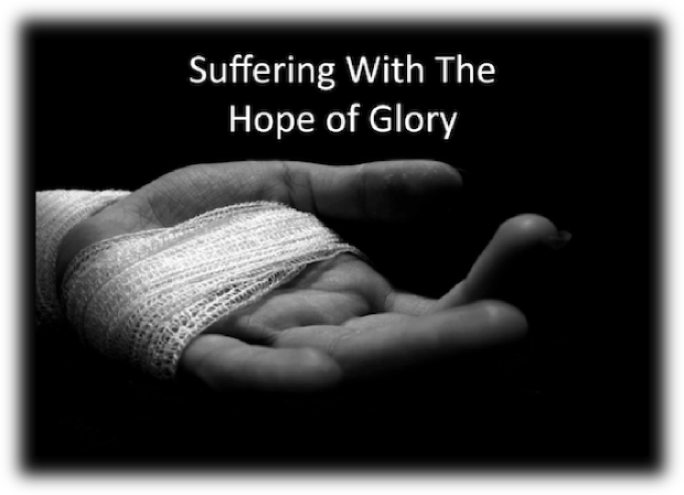 Suffering With the Hope of Glory