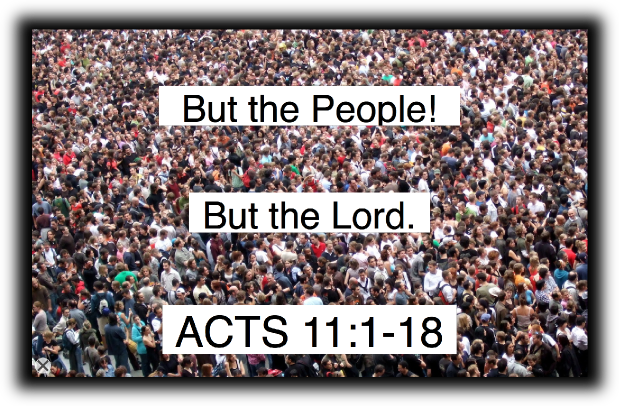 But the People!  But the Lord.