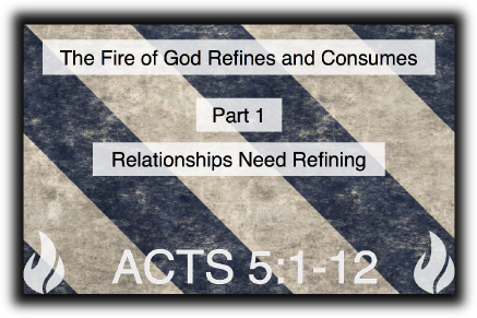 Our Relationships Need Refining