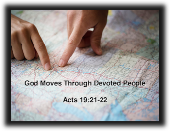 God Moves Through Devoted People