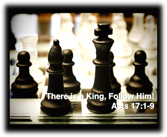 There is a King, Follow Him!